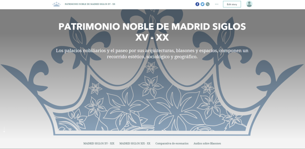 Story Map del PATRIMONIO NOBLE DE MADRID SIGLOS XV–XX