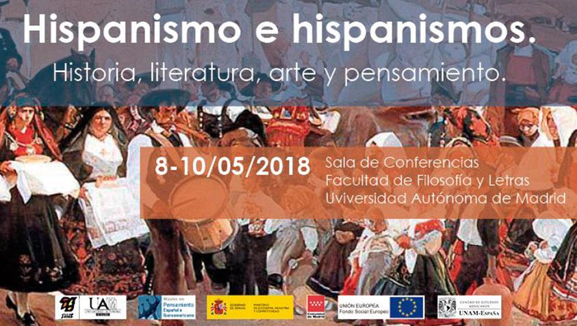Hispanismo e Hispanismos: historia, literatura, arte y pensamiento.